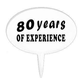 80 years of experience cake pick