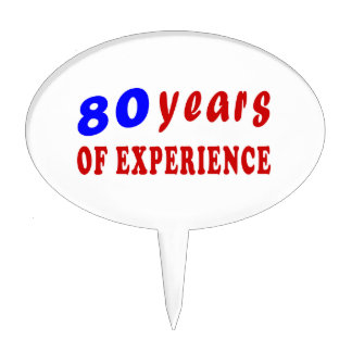 80 years of experience cake picks