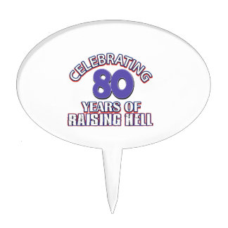 80 years of raising hell cake topper