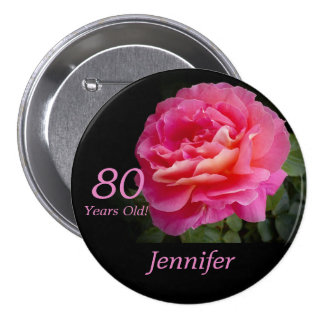 80 Years Old, Pink Rose Button Pin Pinback Buttons