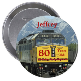 80 Years Old, Railroad Train Birthday Button Pin