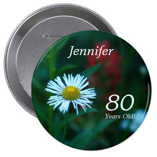 80 Years Old, White WildFlower Button Pin