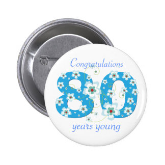 80 years young birthday congratulations button