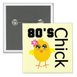 80's Chick Pinback Button