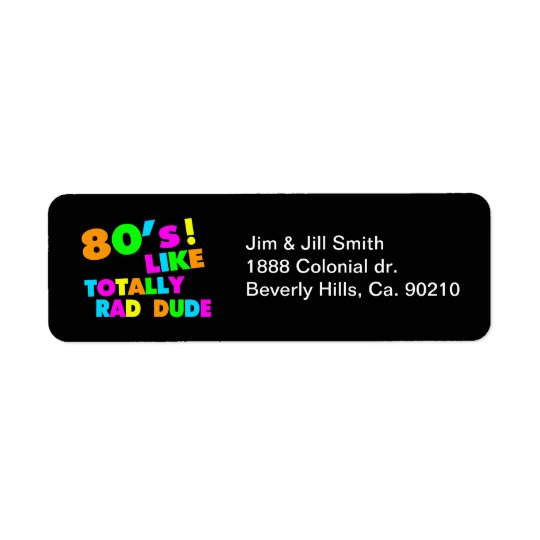 80's Like Totally Rad Dude Neon