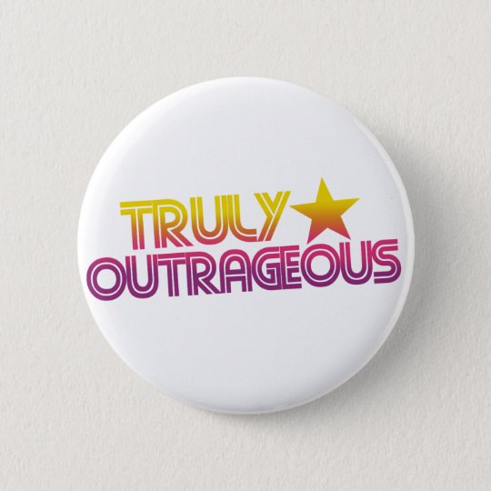 80s Retro Cartoon Truly outrageous 6 Cm Round Badge