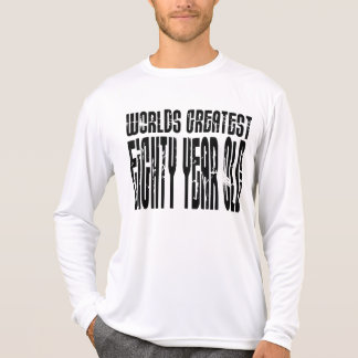 80th Birthday 80 World s Greatest Eighty Year Old T Shirt