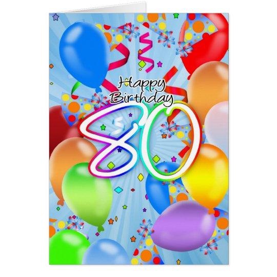80th Birthday - Balloon Birthday Card - Happy