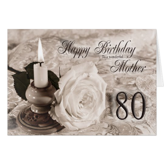 80th Birthday card for mother,The candle and rose