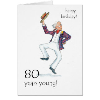 80th Birthday Card - Man Dancing!
