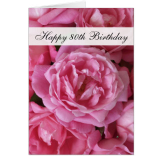 80th Birthday Card - Roses for 80 Year