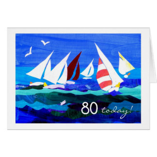 80th Birthday Card - Sailing