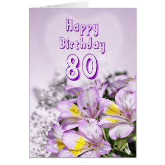 80th Birthday card with alstromeria lily flowers
