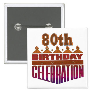 80th Birthday Celebration Gifts 15 Cm Square Badge