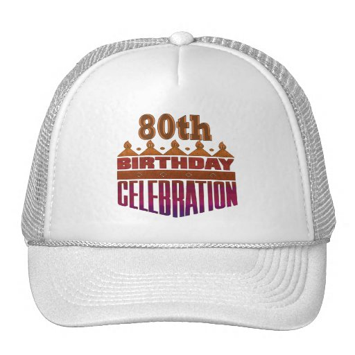 80th Birthday Celebration Gifts Trucker Hats