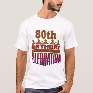 80th Birthday Celebration Gifts T Shirt