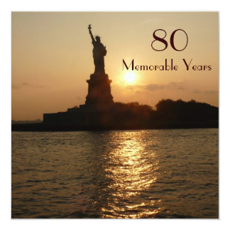 "80th Birthday Celebration/Statue of Liberty Sunset 5.25"" Square Invitation Card"