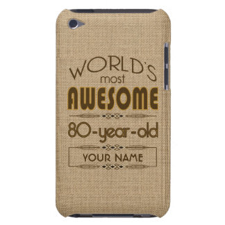 80th Birthday Celebration World Best Fabulous iPod Touch Case