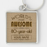 80th Birthday Celebration World Best Fabulous Silver-Colored Square Key Ring