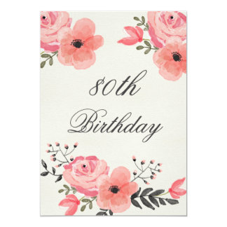 80th Birthday Chic Watercolor Flowers 13 Cm X 18 Cm Invitation Card