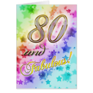 80th birthday for someone Fabulous Card