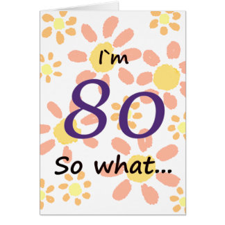 80th Birthday Funny Card