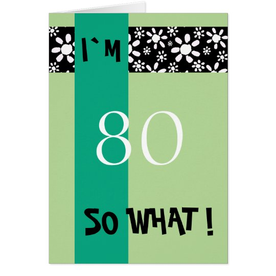 80th Birthday Funny Motivational Card