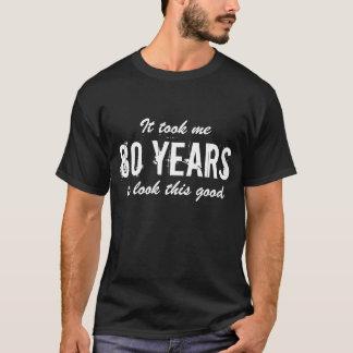 80th Birthday gift idea for men   T shirt fun