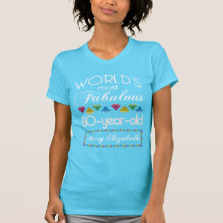 80th Birthday Most Fabulous Colorful Gem Turquoise Tee Shirts