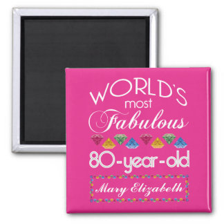 80th Birthday Most Fabulous Colorful Gems Pink Square Magnet
