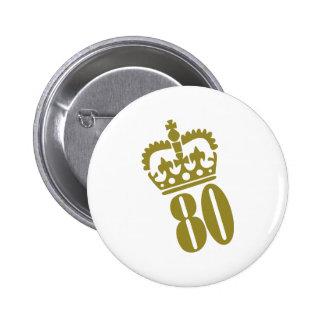 80th Birthday - Number – Eighty 6 Cm Round Badge