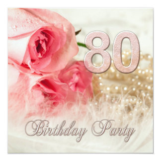 80th Birthday party invitation, roses and pearls 13 Cm X 13 Cm Square Invitation Card