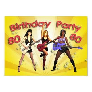 """80th Birthday Party invitation with a girl band 5"""" X 7"""" Invitation Card"""