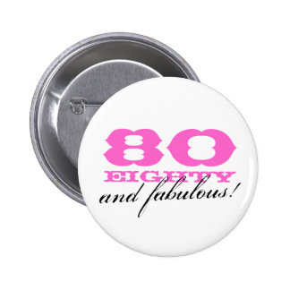80th birthday pinback button | 80 and fabulous!