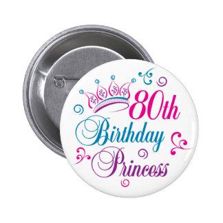 80th Birthday Princess 6 Cm Round Badge