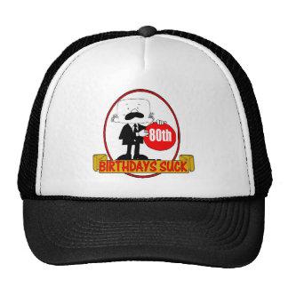 80th Birthday Sucks Gifts Trucker Hats