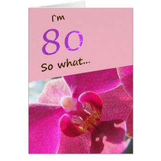 80th Birthday with Pink Orchid Funny Card