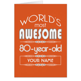 80th Birthday Worlds Best Fabulous Flame Orange Cards