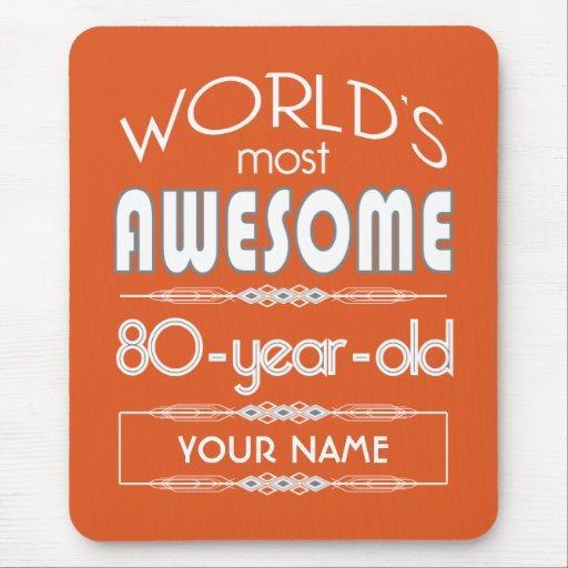 80th Birthday Worlds Best Fabulous Flame Orange Mousepad