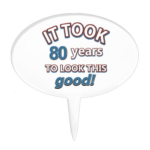 80th year birthday designs cake topper