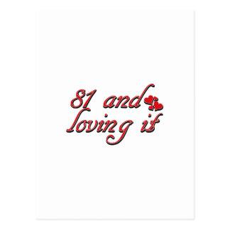 81 and loving it postcard
