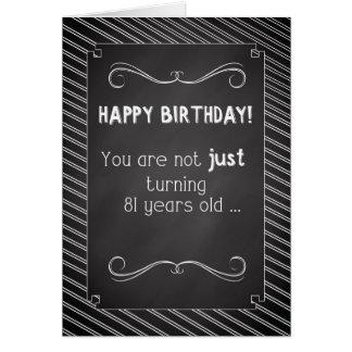 81 Year Old Happy Birthday, Chalkboard Look Greeting Card