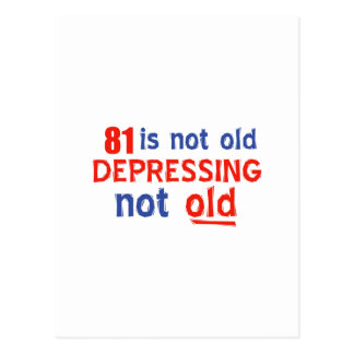 81 years is not old postcard