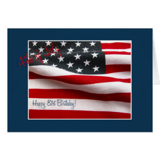 81st 4th of July Birthday Greeting Card