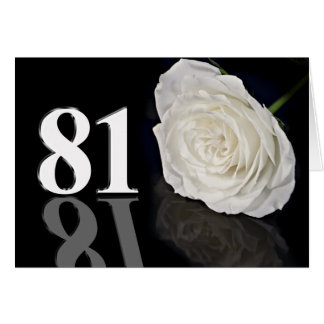 81st Birthday Card with a classic white rose
