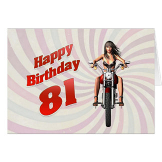 81st Birthday card with a motorbike girl