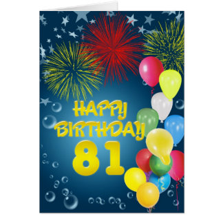 81st Birthday card with fireworks and balloons