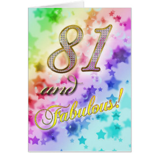 81st birthday for someone Fabulous Greeting Card