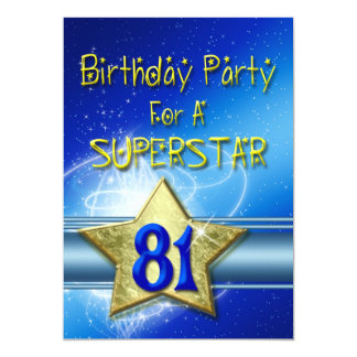 81st Birthday party Invitation for a Superstar.