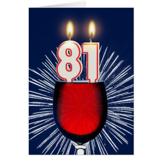 81st Birthday with wine and candles Card